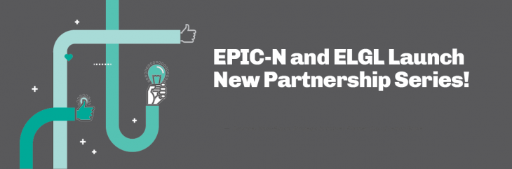 EPIC-N and ELGL Launch New Partnership Series!
