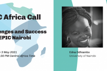 EPIC-Africa Call: Challenges and Successes from EPIC Nairobi